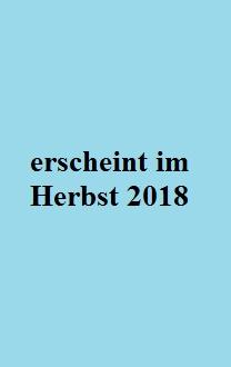 Platzhalter - erscheint im Herbst 2018