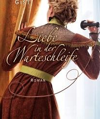 Cover - Gist, Deeanne - Liebe in der Warteschleife - Gerth