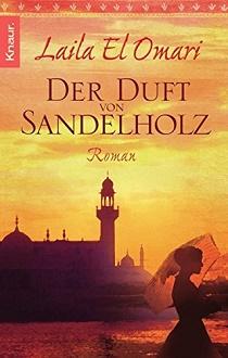 Cover - El Omari, Laila - Der Duft von Sandelholz - Knaur
