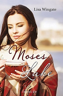 Cover - Wingate, Lisa - Moses Lake - Francke