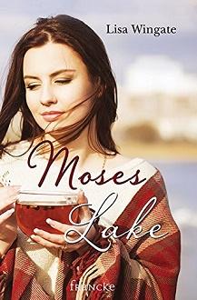 Cover - Wingate, Lisa - Moses Lake - Francke