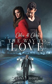 Cover - Hope, Janet - Chloe & Chris - The Way to Love - Self-Published