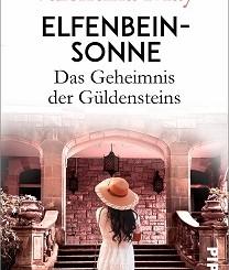Cover - May, Valentina - Das Geheimnis der Güldensteins 1 - Elfenbeinsonne - Piper